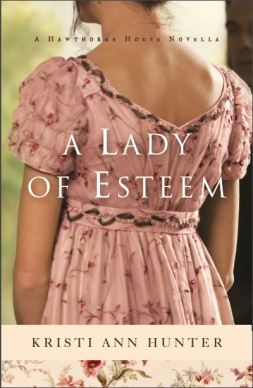 A Lady of Esteem, Kristi Ann Hunter