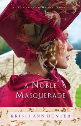 A Noble Masquerade, Kristi Ann Hunter