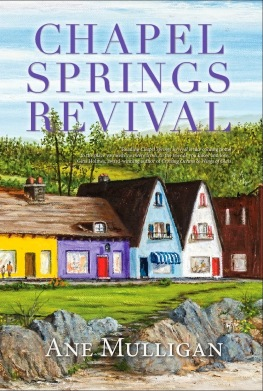 Chapel Springs Revival, Ane Mulligan