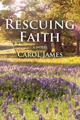 Rescuing Faith, Carol James