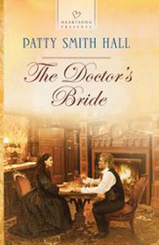 The Doctor's Bride, Patty Smith Hall