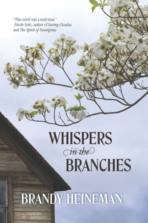 Whispers in the Branches, Brandy Heineman