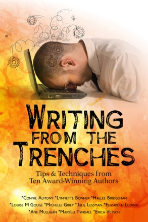 Writing from the Trenches (Almony, Bonner, Bridgeman, Gouge, Griep, Lessman, Ludwig, Mulligan, Tyndall, Vetsch)